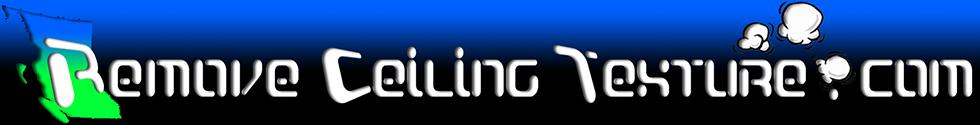 RemoveCeilingTexture.com - Vancouver's Ceiling Experts